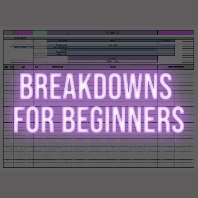 Breakdowns for Beginners