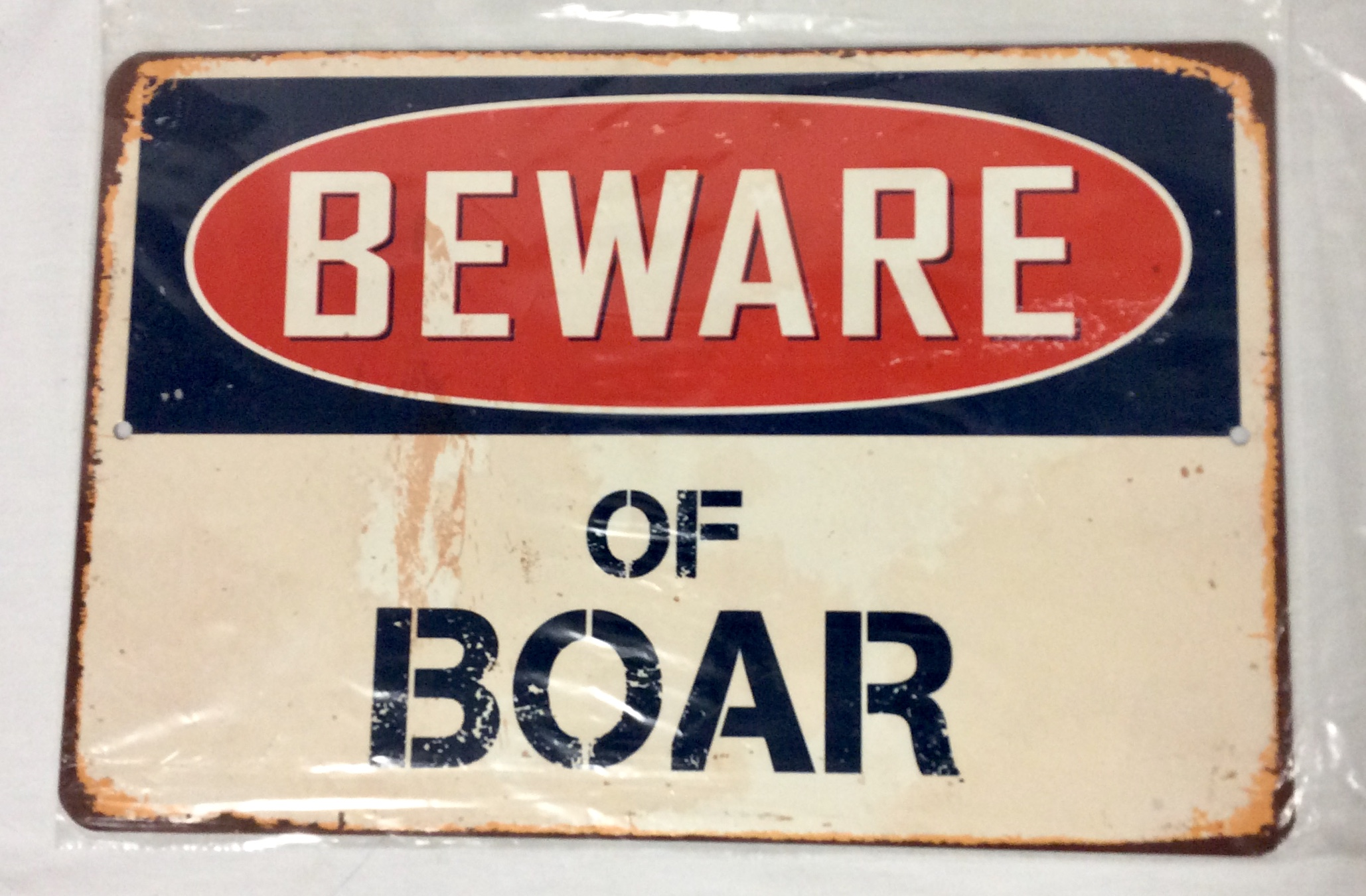 "Aged tin ""Beware of Boar"" sign"