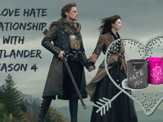 My Love/Hate Relationship with Outlander Season 4