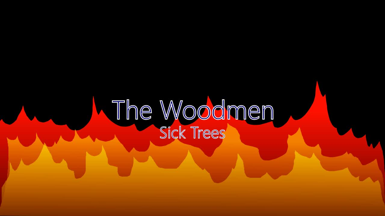 Sick Trees by the Woodmen