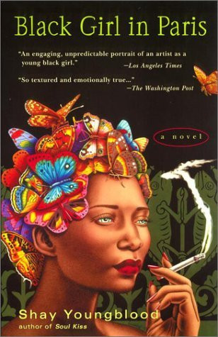 Shay Youngblood's Black Girl In Paris
