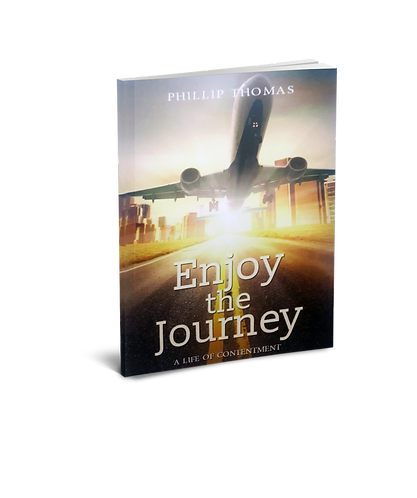 Enjoy the Journey: A Life of Contentment