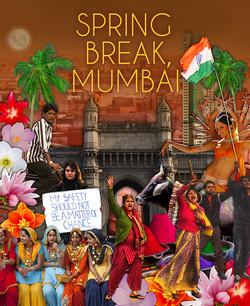 Spring Break, Mumbai: How Surviving