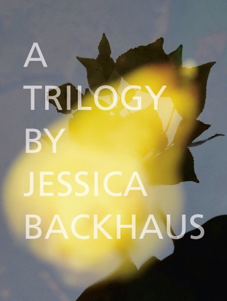 Jessica Backhaus - A Trilogy