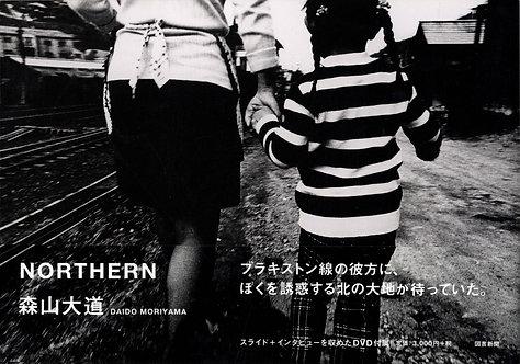Daido Moriyama - Northern