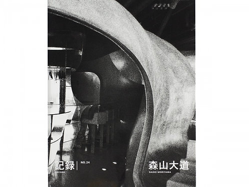 Daido Moriyama - Record 24