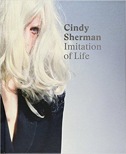 Cindy Sherman - Imitation of Life