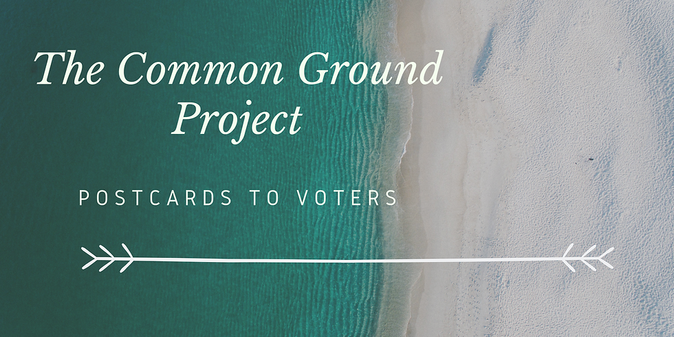 Common Ground Conversations: Postcards to Voters