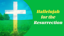 Hallelujah for the resurrection slide.pn