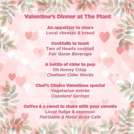 Valentine's Dinner at The Plant