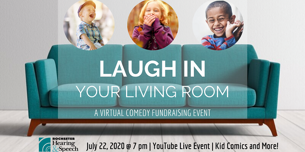 Laugh In Your Living Room, a Virtual Comedy Fundraising Event