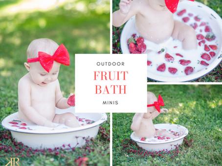 Fruit Bath Mini Sessions