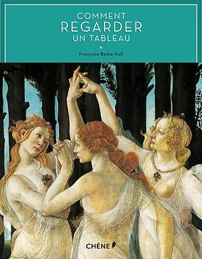 comment regarder un tableau livre art peinture françoise barbe gall chêne