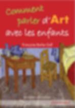 comment parler de l'art avec les enfants françoise barbe-gall livre peinture art deuxieme horizon pour enfants éducation