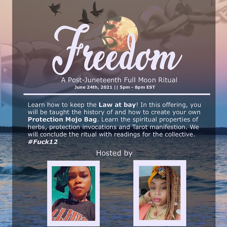 Freedom - A Post-Juneteenth Full Moon Ritual
