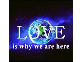 love-is-why-we-are-here.png