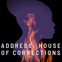 ADDRESS: HOUSE OF CORRECTIONS.png