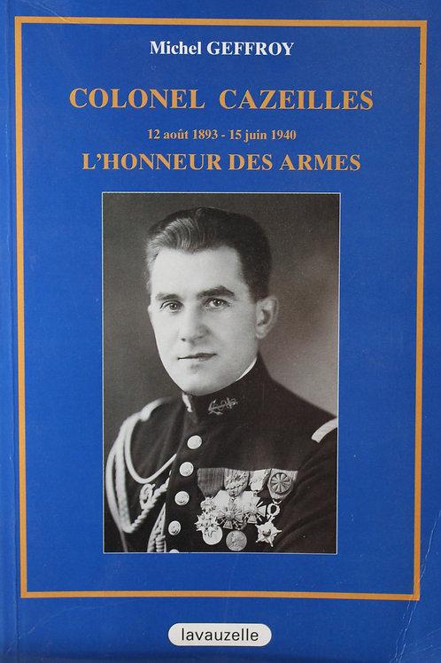 Colonel Cazeilles - L'honneur des armes