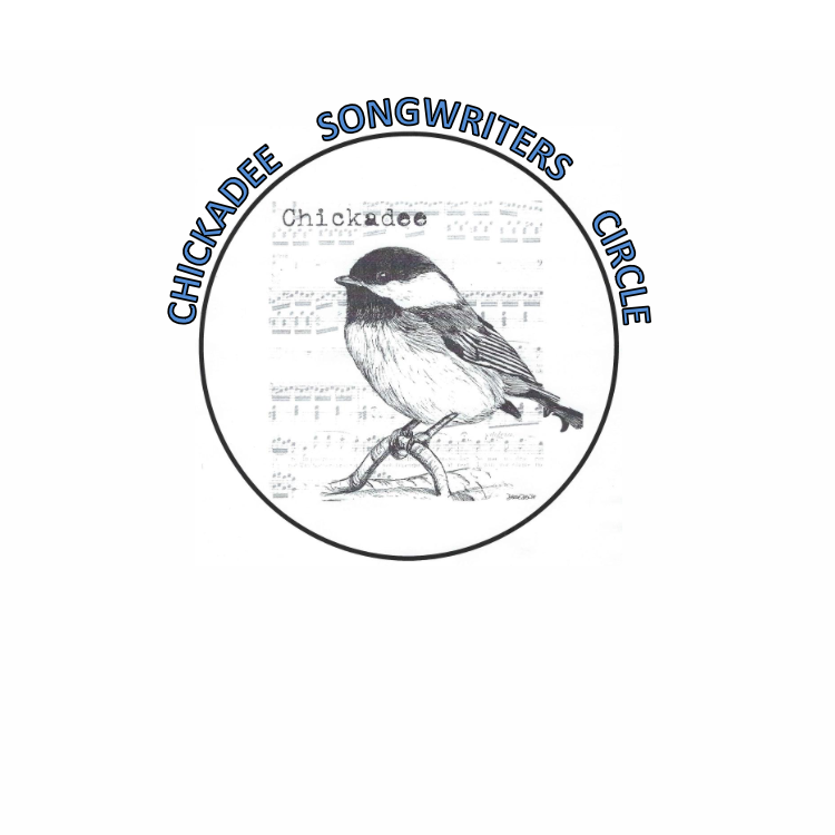 Chickadees Songwriters Circle