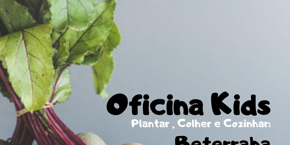 OFICINA KIDS - BETERRABA TURMA 1 - 14H (3 A 5 ANOS)