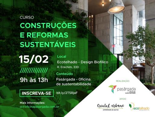Sustentabilidade na Construção Civil é tema de curso apoiado pelo Instituto Quintal Urbano