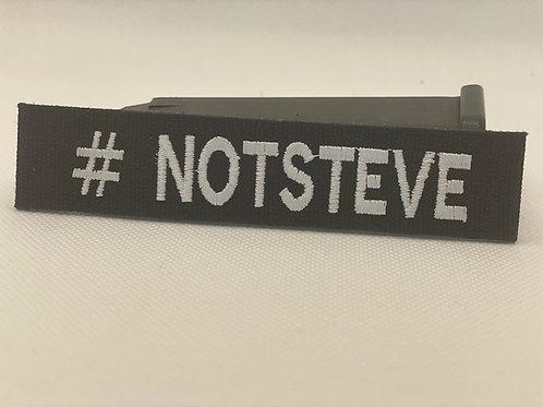 #NOTSTEVE velcro name tag