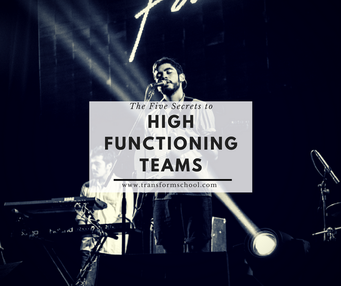The Five Secrets to High Functioning Teams
