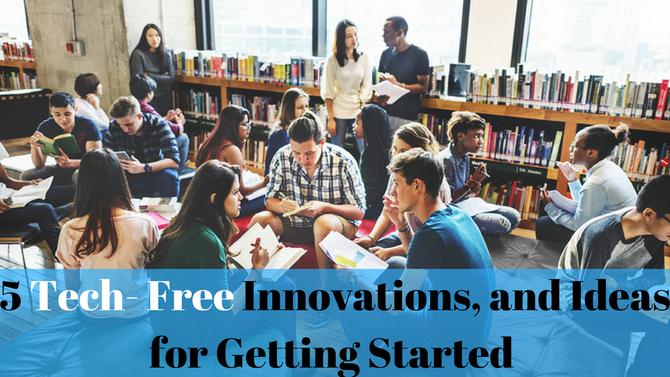 5- Tech Free Innovations