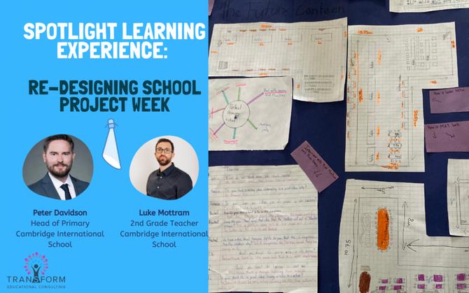 PBL Spotlight Project: Re-Designing School