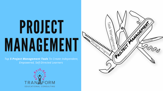 Managing Projects in a Hybrid Environment: 5 Tools to Create Independent, Empowered Learners