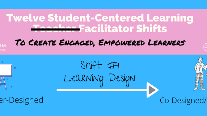 How to Create a Co-designed and Co-Curated Classroom