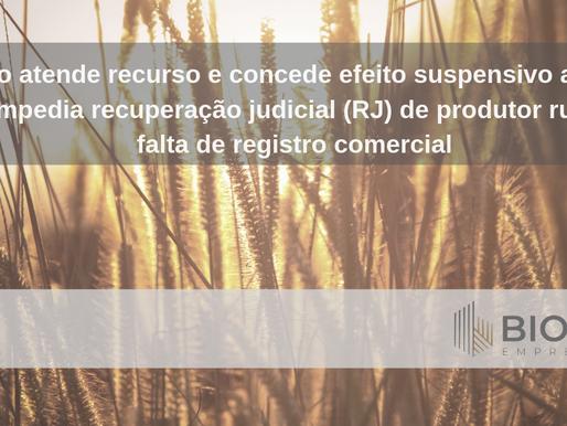 STJ dá sinais de que reconhecerá RJ de produtor rural sem registro na Junta Comercial
