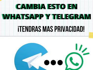 Protege tu privacidad ¡YA! y cambia estas configuraciones en WHATSAPP y TELEGRAM.