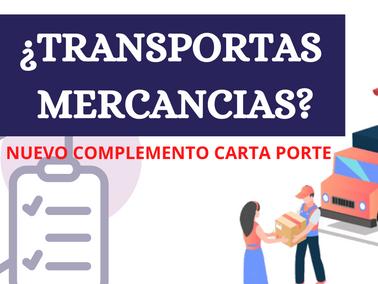 Si transportas mercancías ¡ATENTO A ESTA NUEVA ACTUALIZACION! : Carta Porte obligatoria