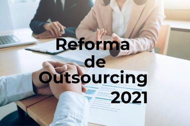 Reforma al Outsourcing ¿Desaparece realmente?