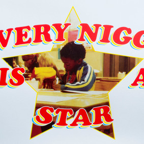 Every Nigga is A...