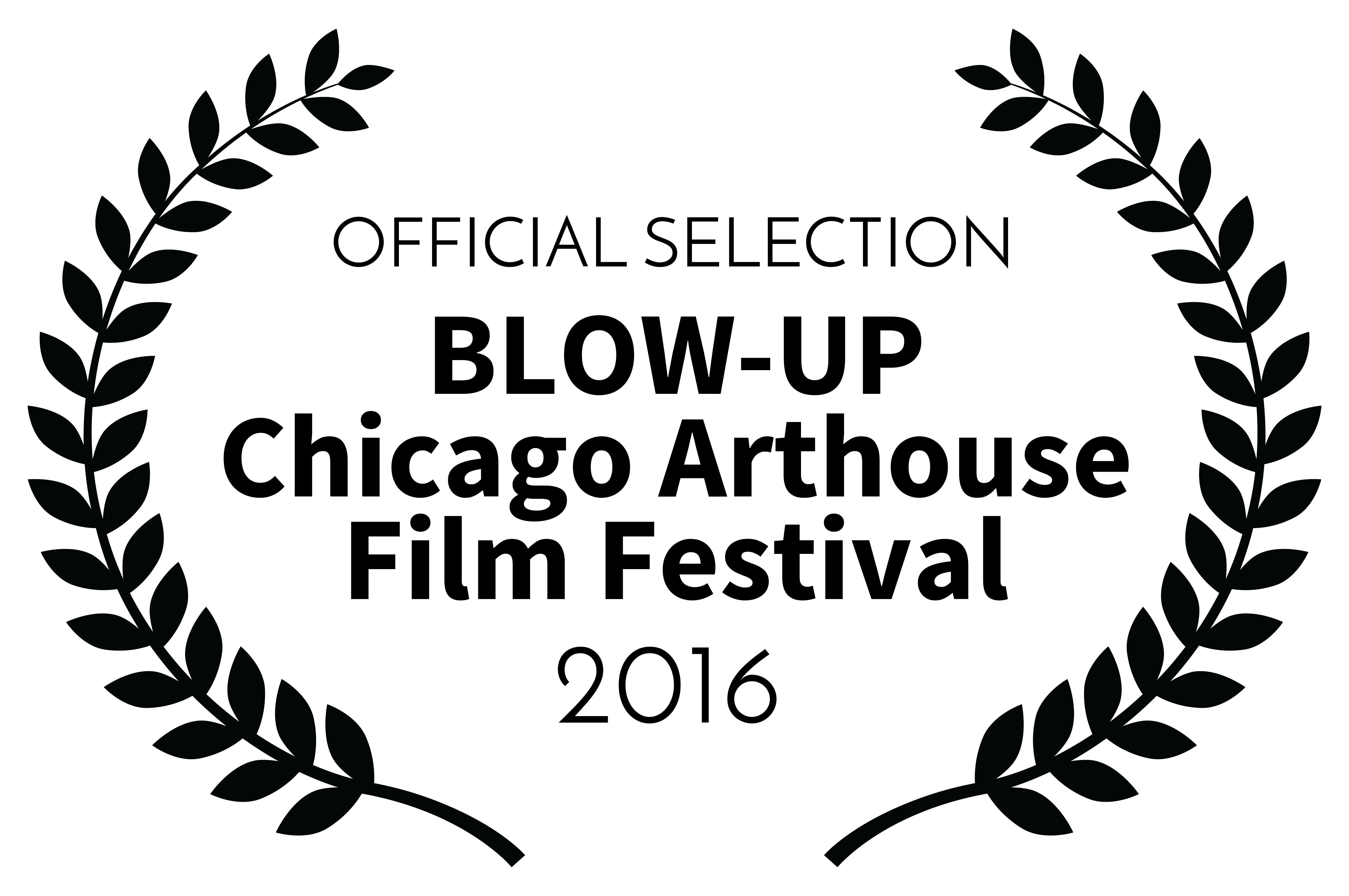 OFFICIALSELECTION-BLOW-UPChicagoArthouseFilmFestival-2016