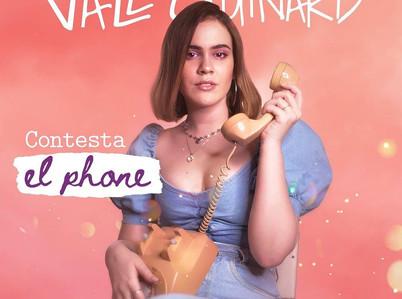"""Vale Guinard nos presenta su nuevo Sencillo """"Contesta El Phone"""""""