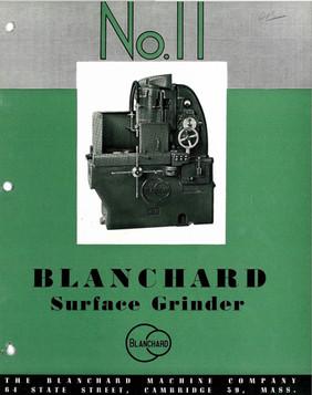 Blanchard No. 11 Grinder