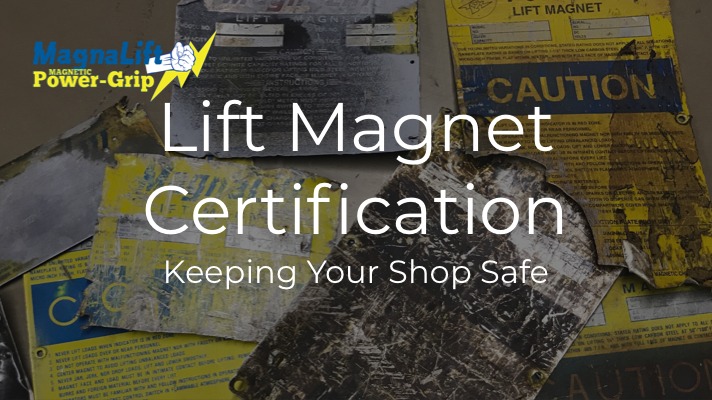 Lift Magnet Certifications