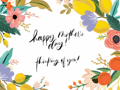 Happy Mother's Day, Friends!