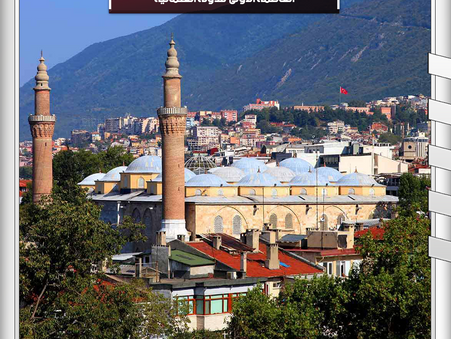 The first capital of the Ottoman Empire ... Bursa