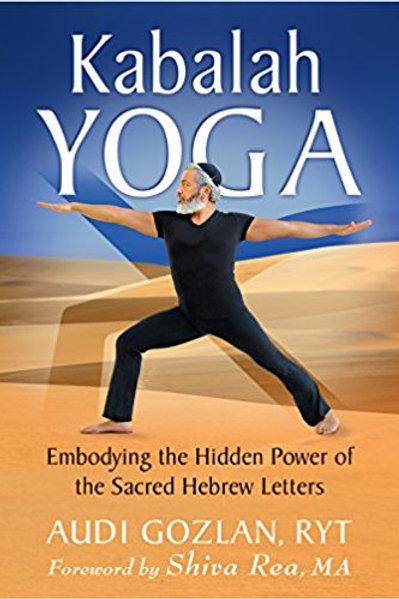 Kabalah Yoga, By Audi Gozlan