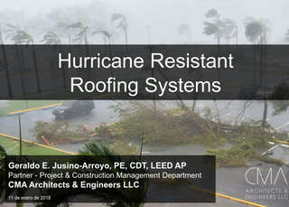 CMA lectures on Hurricane Resistant Roofing at UPR-RUM