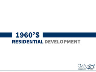 1960's Decade | CMA History | Residential Projects