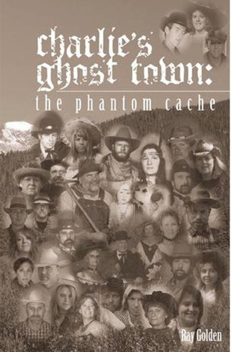 SIGNED COPY Charlie's ghost town-The phantom cache