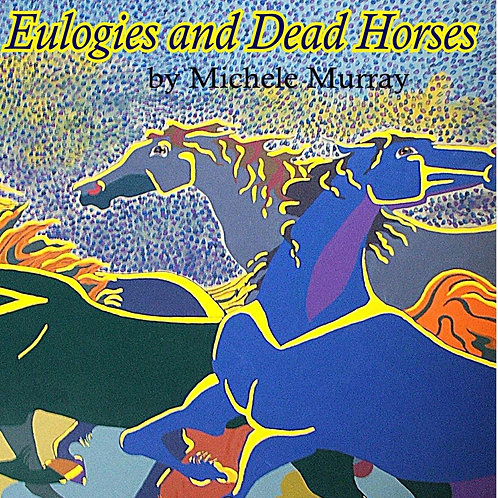 Eulogies and Dead Horses