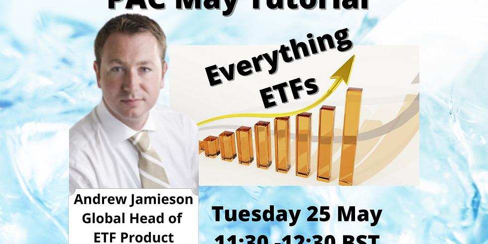 May Tutorial - Everything ETFs