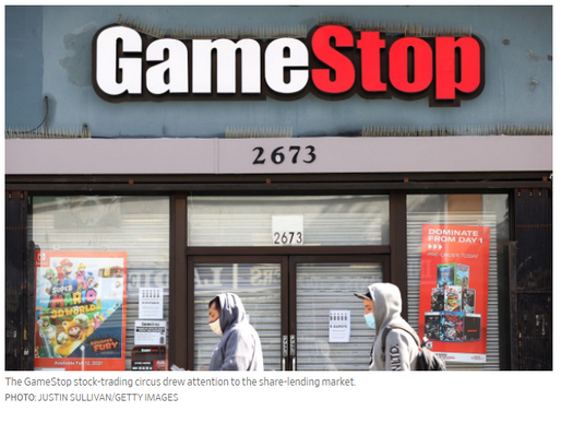 WSJ.com: GameStop Called Attention to the Share-Lending Market...