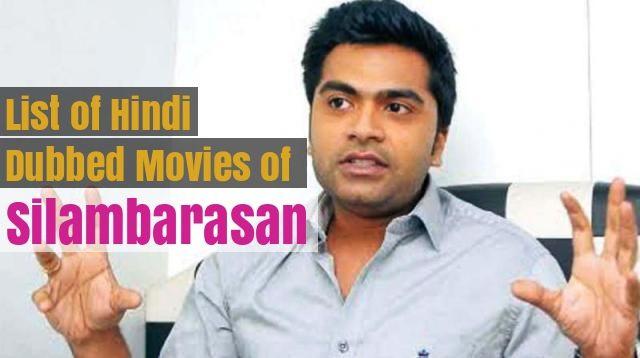 Hindi Dubbed Movies of Silambarasan